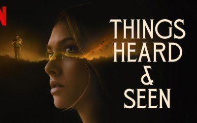 Things Heard & Seen – Netflix Review (3/5)