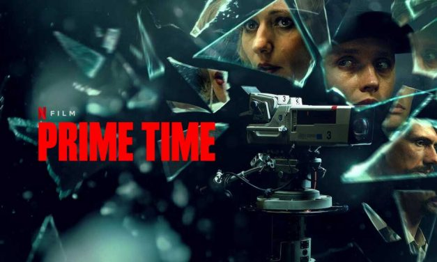 Prime Time – Netflix Review (3/5)