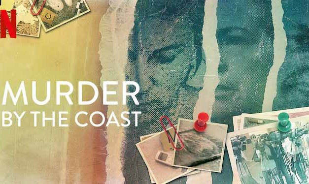 Murder by the Coast – Netflix Review (4/5)