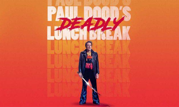 Paul Dood's Deadly Lunch Break – Fantasia Review (4/5)