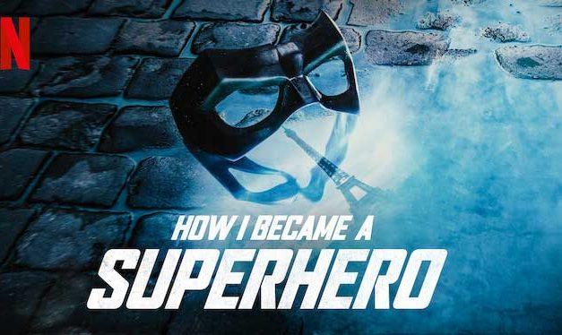 How I Became a Superhero – Netflix Review (4/5)