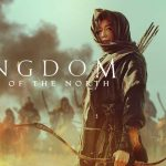 Kingdom: Ashin of the North – Netflix Review (4/5)