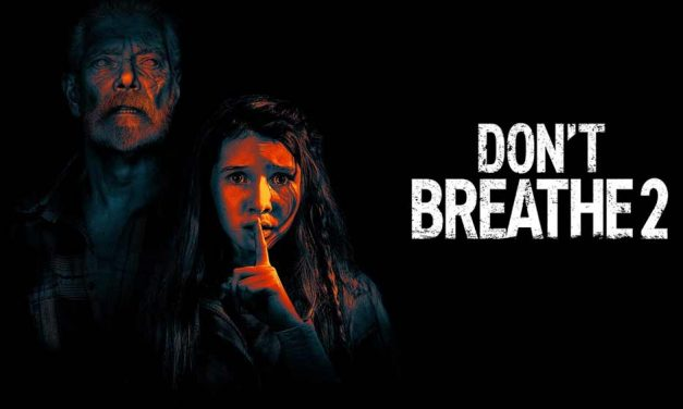 Don't Breathe 2 – Movie Review (3/5)