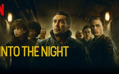 Into the Night: Season 2 – Netflix Review