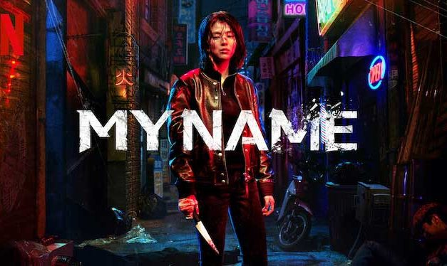 My Name – Netflix Review
